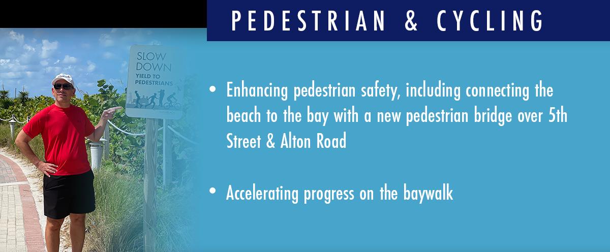 Pedestrian & Cycling